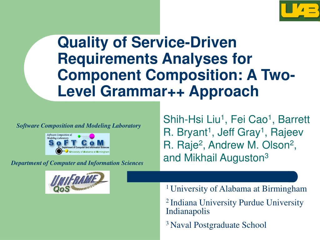 Quality of Service-Driven Requirements Analyses for Component Composition: A Two-Level Grammar++ Approach