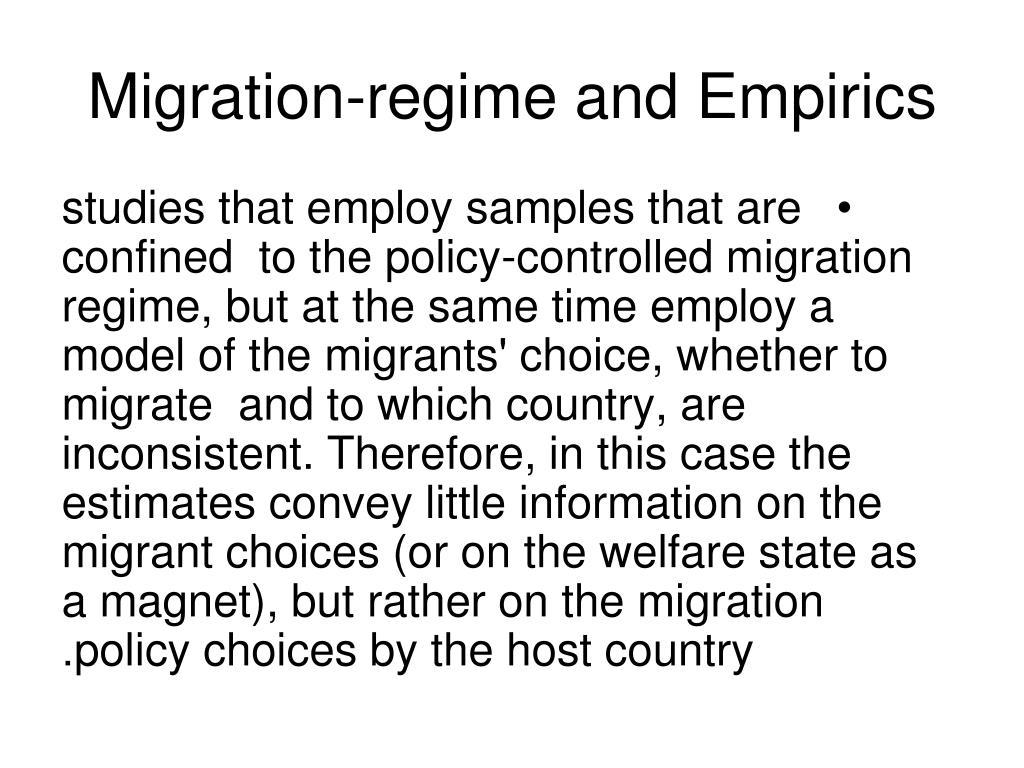 Migration-regime and Empirics