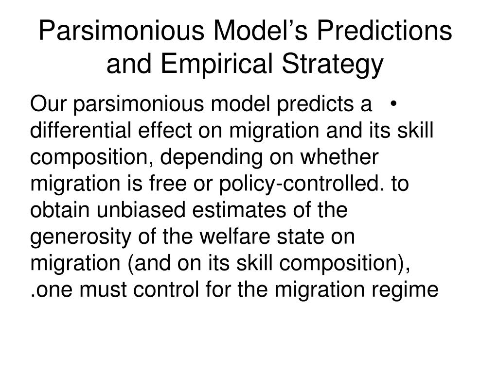 Parsimonious Model's Predictions and Empirical Strategy