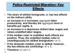 policy restricted migration key effects