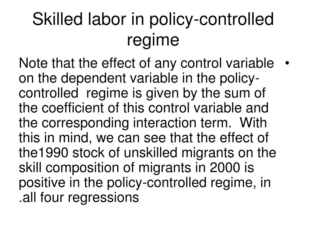 Skilled labor in policy-controlled regime