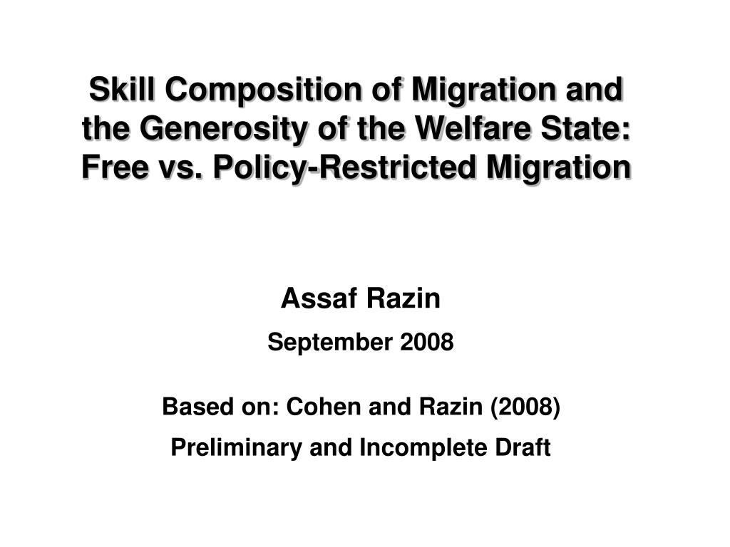 Skill Composition of Migration and the Generosity of the Welfare State: