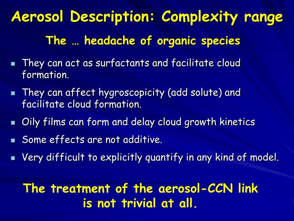 Aerosol Description: Complexity range