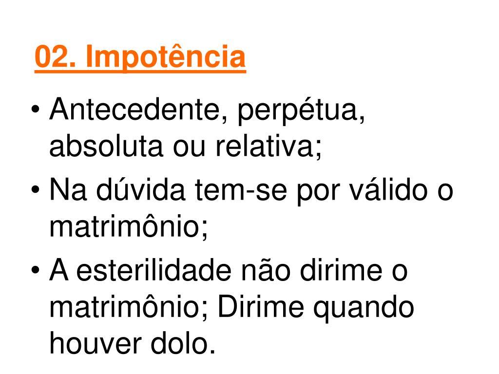 02. Impotência