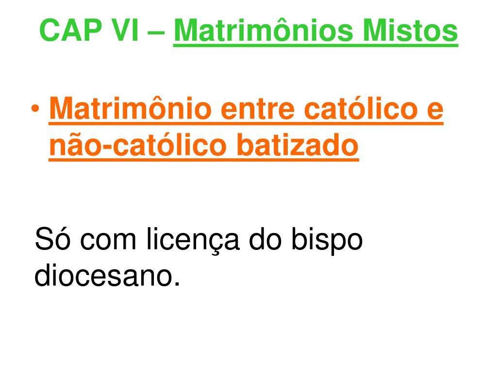 CAP VI –
