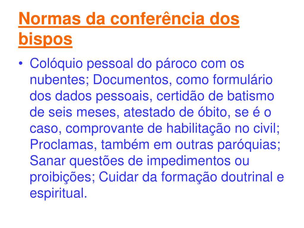 Normas da conferência dos bispos