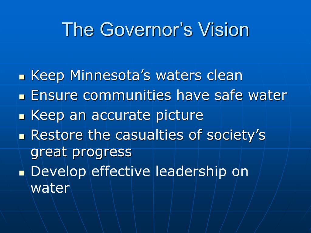 The Governor's Vision