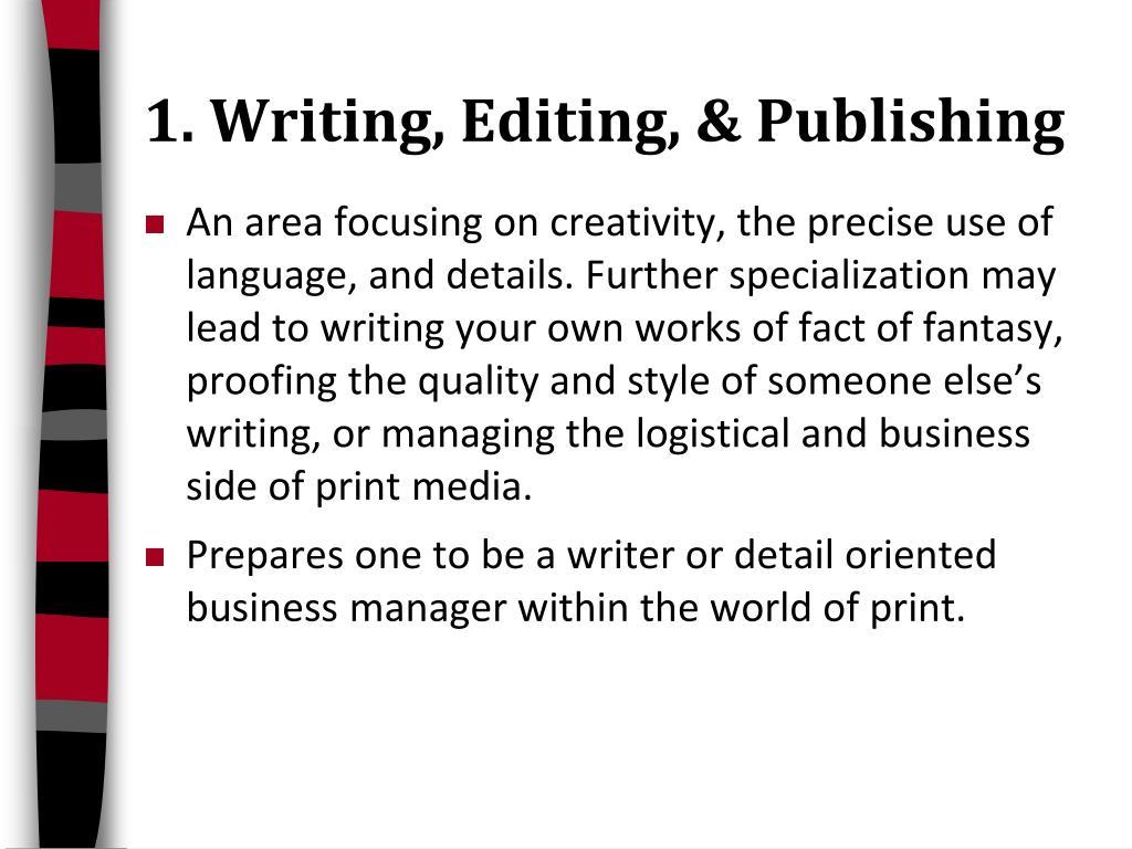 1. Writing, Editing, & Publishing