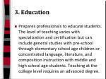 3 education