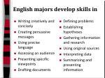 english majors develop skills in