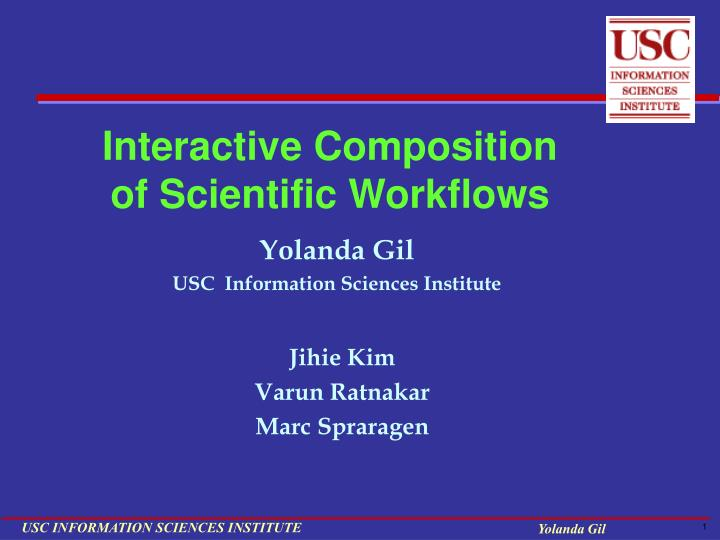 Interactive composition of scientific workflows
