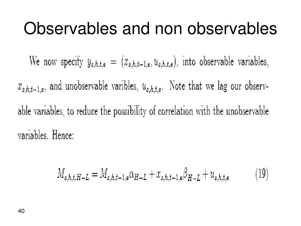 Observables and non observables