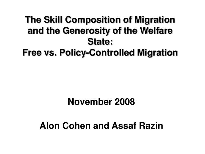 The Skill Composition of Migration and the Generosity of the Welfare State:
