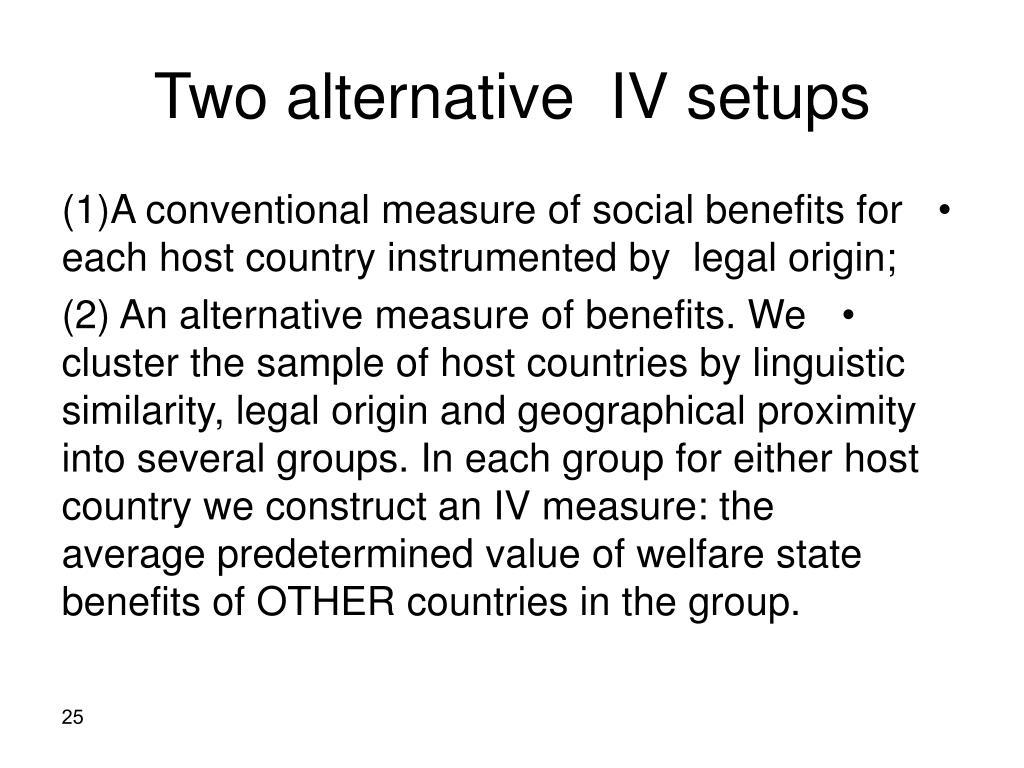 Two alternative  IV setups