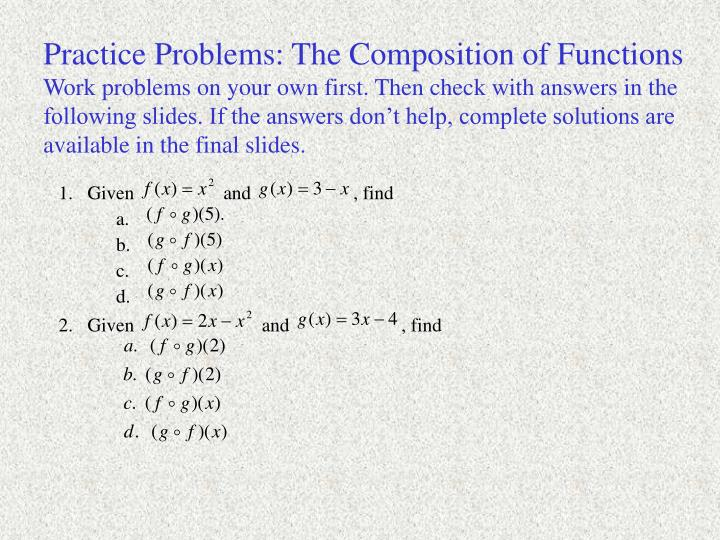 Practice Problems: The Composition of Functions