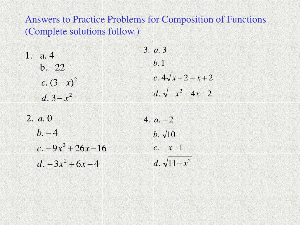 Answers to Practice Problems for Composition of Functions