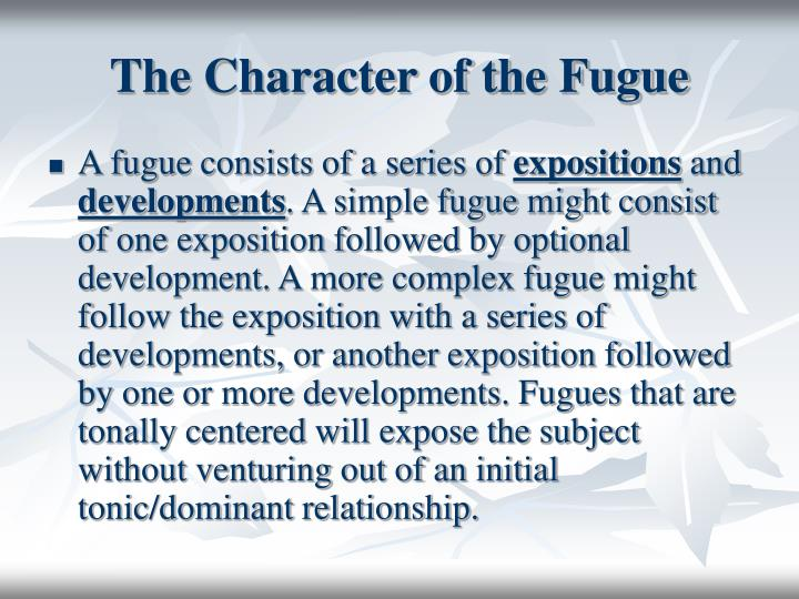 The character of the fugue