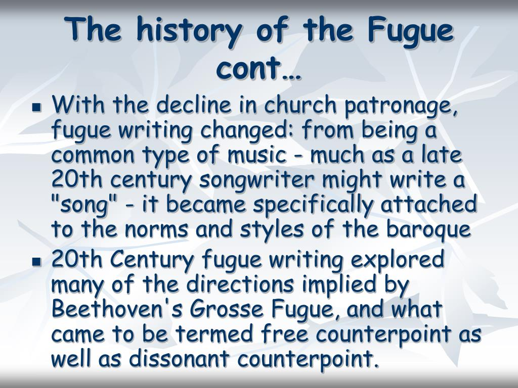 The history of the Fugue cont…