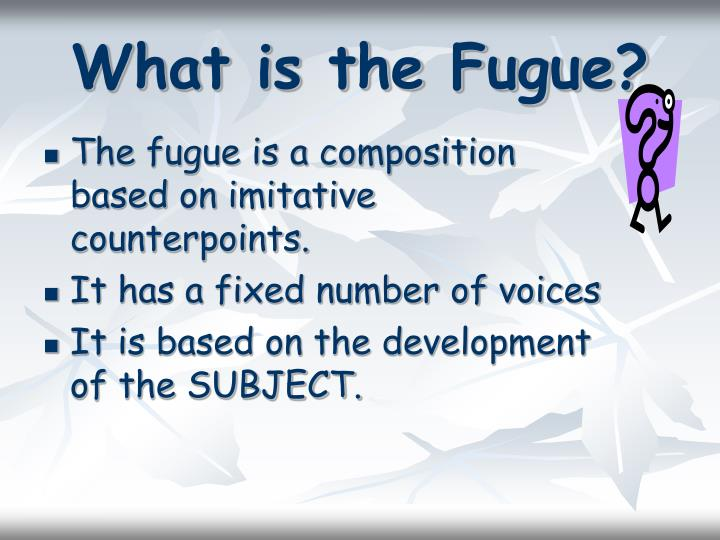 What is the fugue