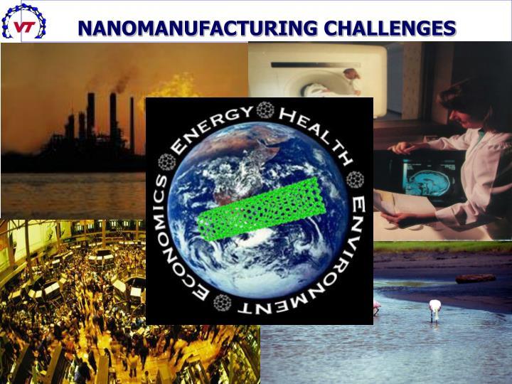 NANOMANUFACTURING CHALLENGES