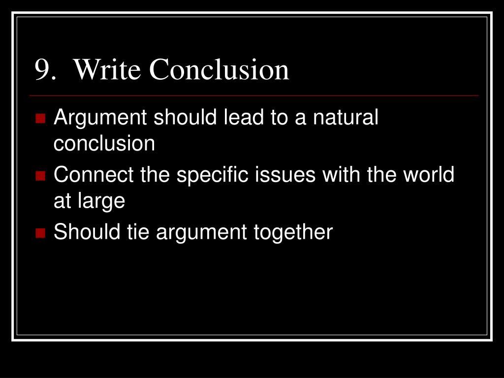 9.  Write Conclusion