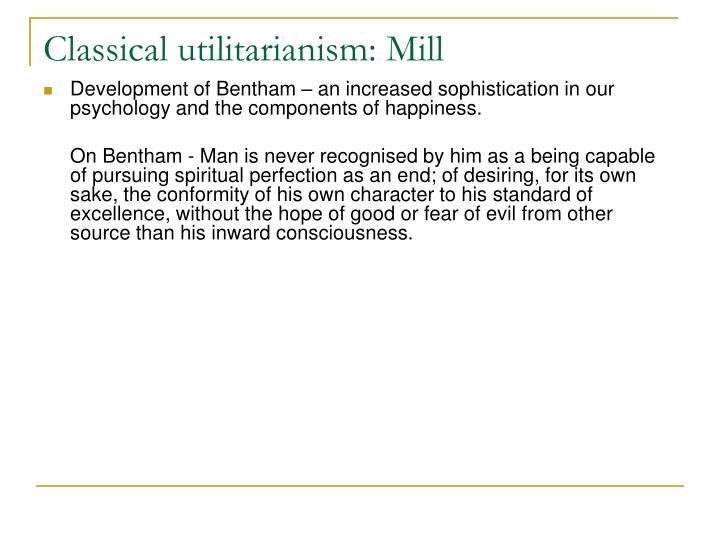 Classical utilitarianism: Mill