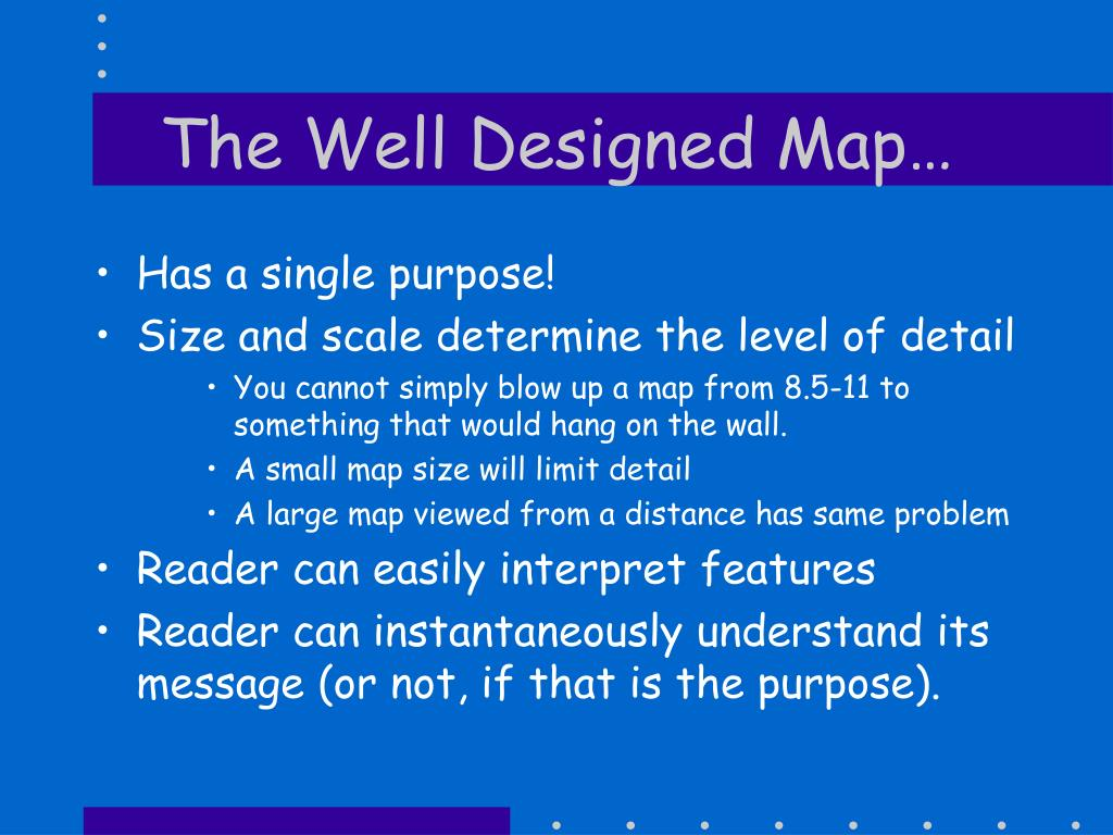 The Well Designed Map…