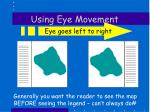 using eye movement