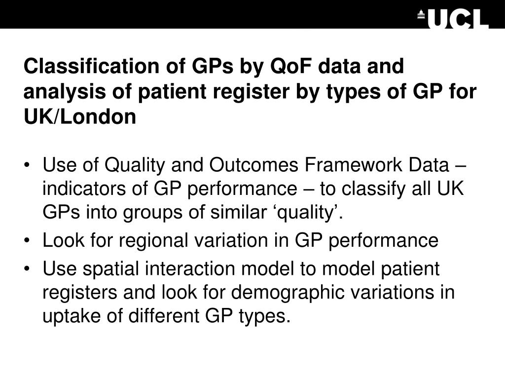 Classification of GPs by QoF data and analysis of patient register by types of GP for UK/London