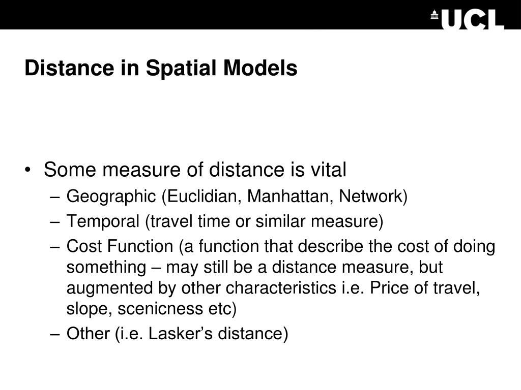 Distance in Spatial Models