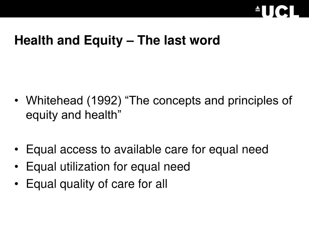 Health and Equity – The last word