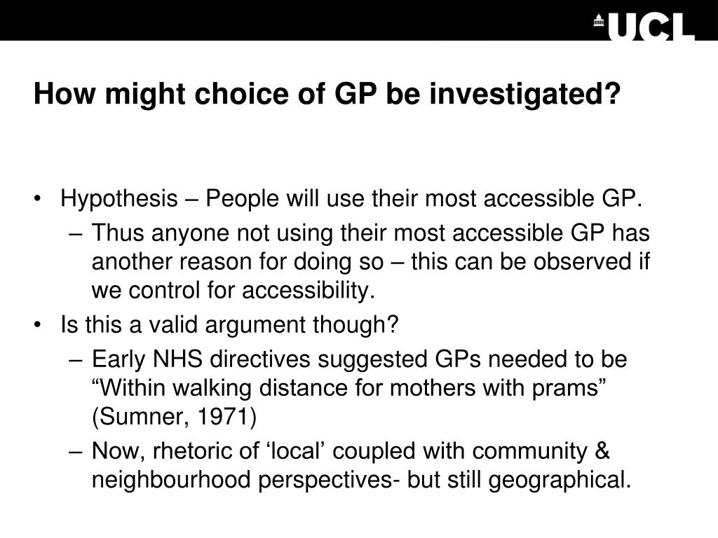 How might choice of GP be investigated?
