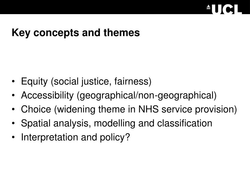 Key concepts and themes