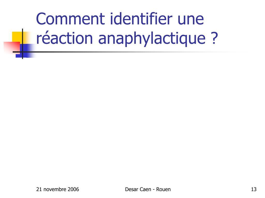 Comment identifier une réaction anaphylactique ?