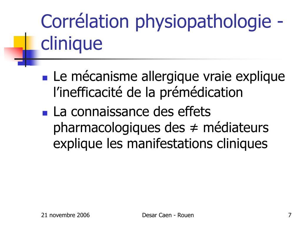 Corrélation physiopathologie - clinique