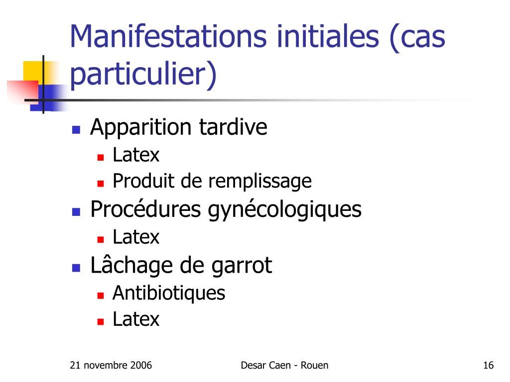 Manifestations initiales (cas particulier)