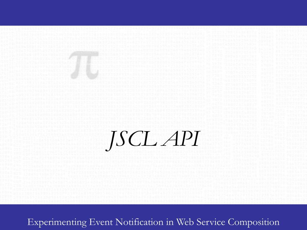JSCL API