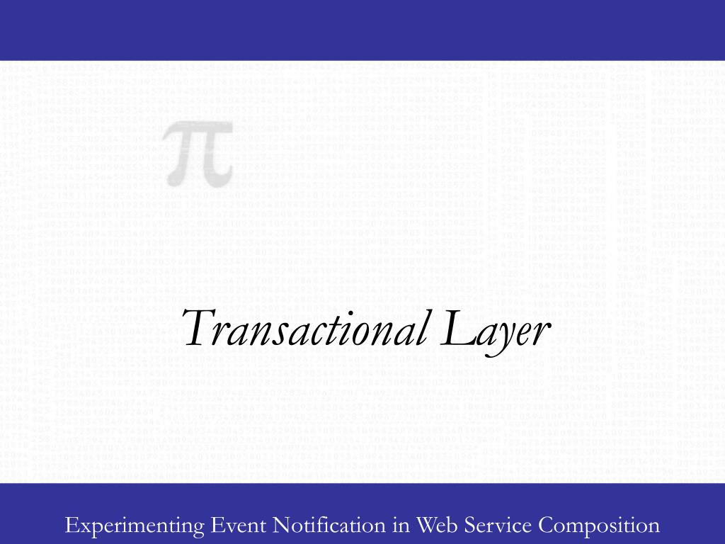 Transactional Layer
