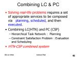 combining lc pc