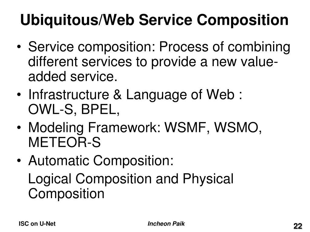 Ubiquitous/Web Service Composition