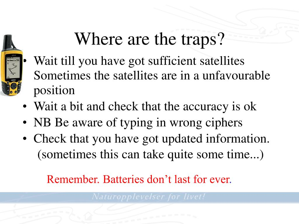 Where are the traps?