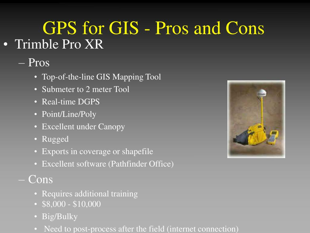GPS for GIS - Pros and Cons