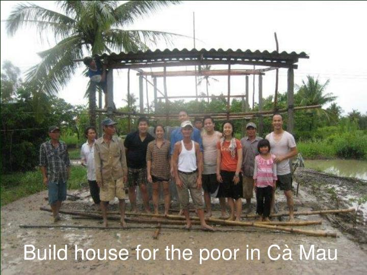 Build house for the poor in Cà Mau