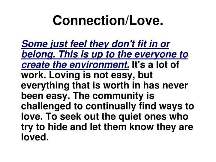 Connection/Love.