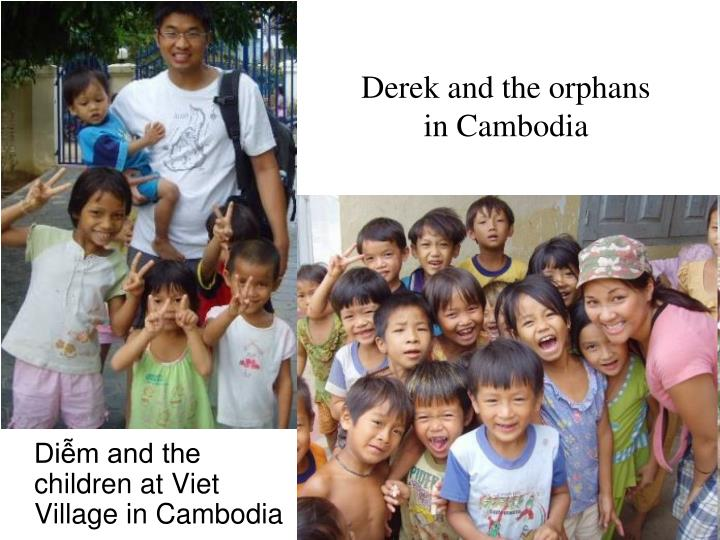 Derek and the orphans