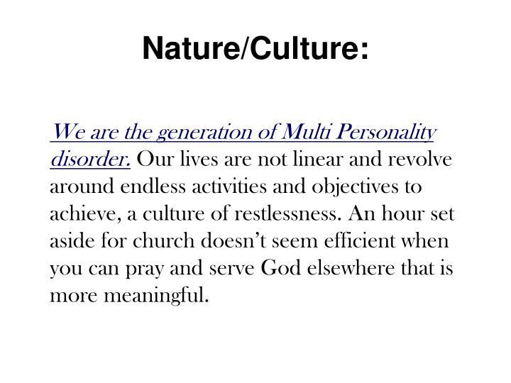 Nature/Culture: