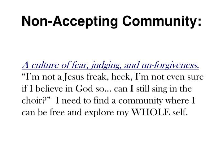 Non-Accepting Community: