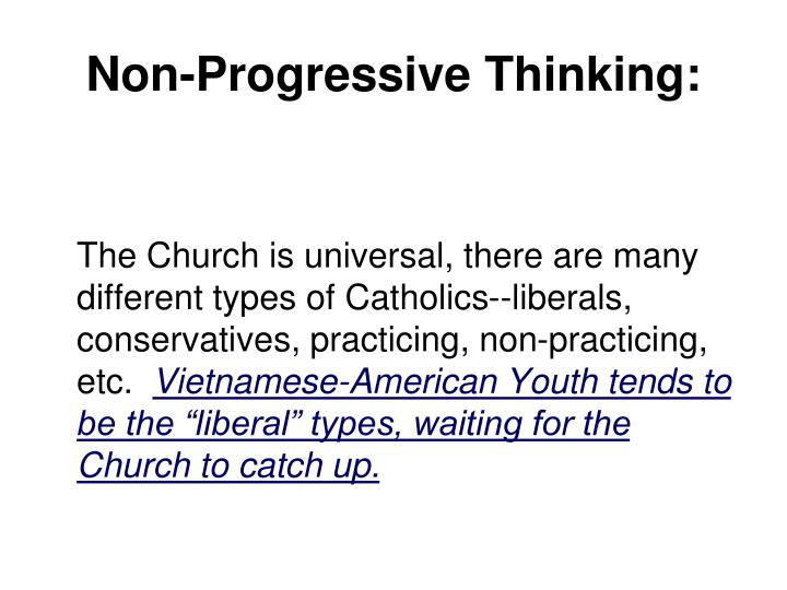 Non-Progressive Thinking: