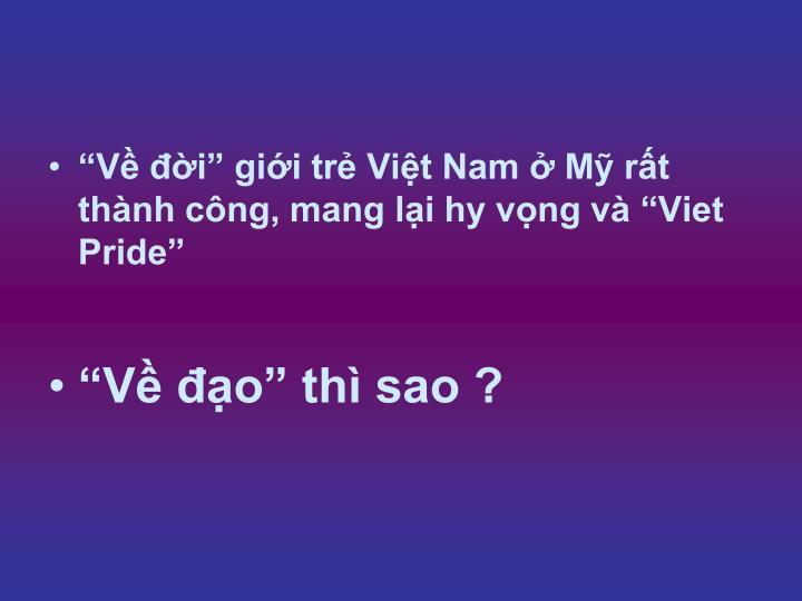 """""""Về đời"""" giới trẻ Việt Nam ở Mỹ rất thành công, mang lại hy vọng và """"Viet Pride"""""""