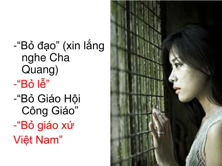 """-""""Bỏ đạo"""" (xin lắng nghe Cha Quang)"""